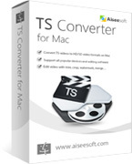 Aiseesoft TS Converter for Mac discount coupon