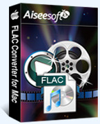[>75% Off] Aiseesoft FLAC Converter for Mac