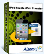 Aiseesoft iPod touch ePub Transfer discount coupon