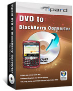 <p> 	Tipard DVD to BlackBerry Converter convert DVD to BlackBerry Storm(MP4, WMV), BlackBerry Bold(MP4, WMV), BlackBerry 8300 AVI, BlackBerry 8820 AVI, BlackBerry 8830 AVI, BlackBerry 8300 AVI, BlackBerry 3GP, etc.</p>