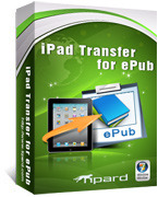 <p> 	Tipard iPad Transfer for ePub is your best choice to transfer ePub files from PC to iPad and from iPad to PC. The powerful function can help you enjoy the ePub file with iBook on iPad freely.</p>