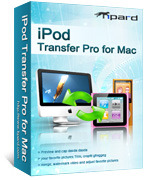 <p> 	Tipard iPod Transfer Pro for Mac is an excellent iPod to Mac Transfer, and Mac to iPod Transfer among iPod, iPhone and Mac for iPod fans. It can copy iPod files(music, video, photo) to Mac and upload songs/videos/photos from Mac to iPod.</p>