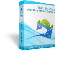 DRPU Bulk SMS Software for Android Mobile Phones discount coupon