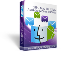 DRPU MAC Bulk SMS Software for Android Phones