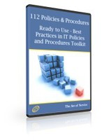 112 Policies and Procedures Ready to Use - Best Practices in IT Policies and Procedures Toolkit