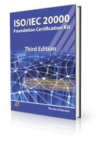ISO/IEC 20000 Foundation Complete Certification Kit - Study Guide Book and Online Course - Third Editi